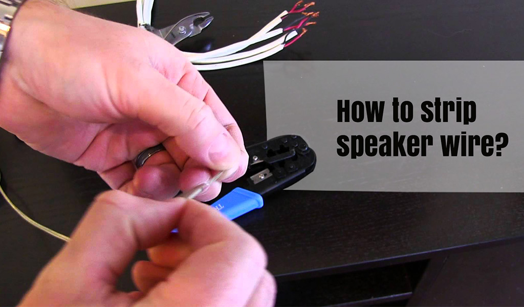 How to Strip Speaker Wire