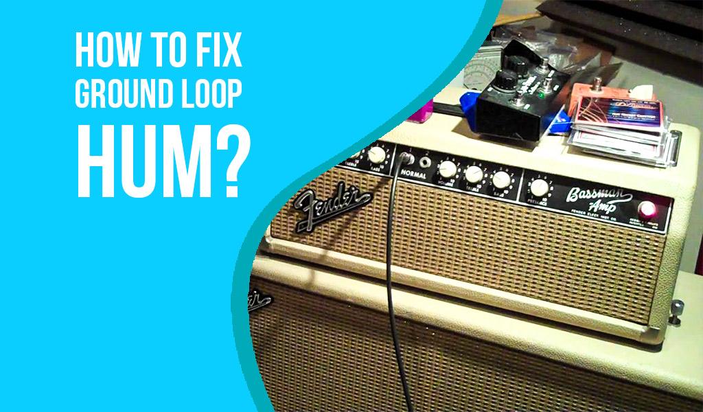 How to Fix Ground Loop Hum
