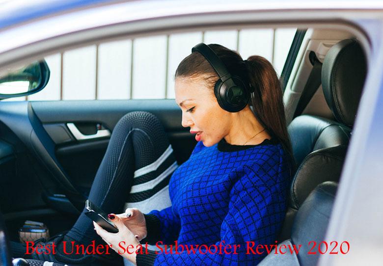 Best Under Seat Subwoofer 2020
